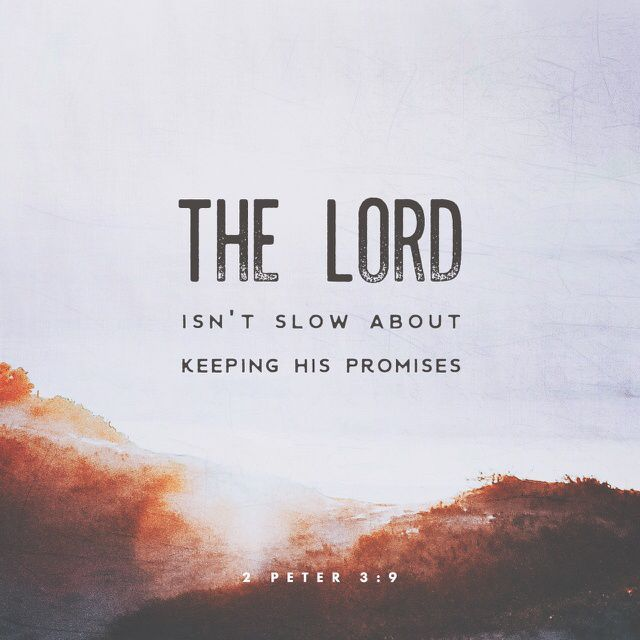 9 The Lord isn't slow about keeping his promises, as some people think he is. In fact, God is patient, because he wants everyone to turn from sin and no one to be lost. (‭2 Peter‬ ‭3‬:‭9‬ CEVUS06)