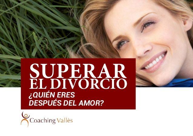 ¿Quién eres después del amor? Reinventarse después del Divorcio.