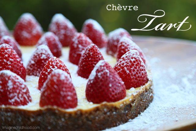 Chèvre Tart by Imagine Childhood: with a ginger snap crust and beautiful ripe strawberries