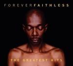 Faithless - Forever Faithless - The Greatest Hits (2005)