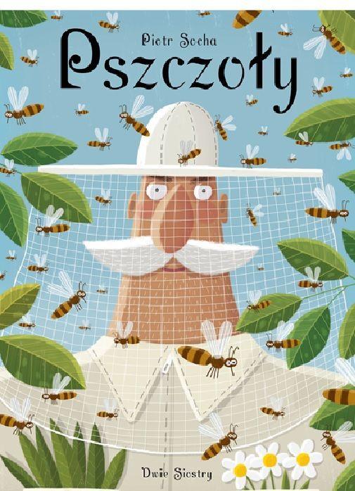 Pszczoły Autor: Piotr Socha - Szukaj w Google