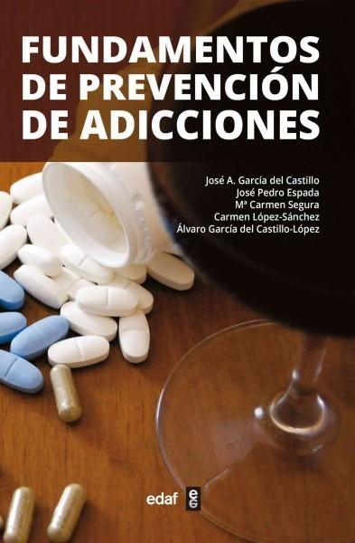Fundamentos de prevencion de adicciones/ Fundamentals of Addiction Prevention…