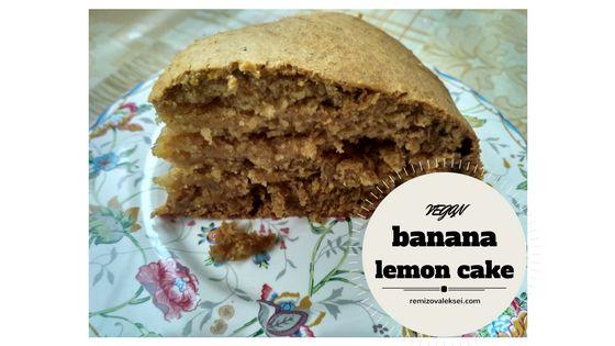Banana Lemon Vegan Cake Recipe    http://remizovaleksei.com/vegan-cake-banana-lemon-recipe/
