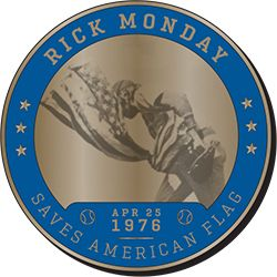 The first 40,000 fans in attendance will receive Great Dodger Moments Coin #7 featuring Rick Monday saving the American flag.