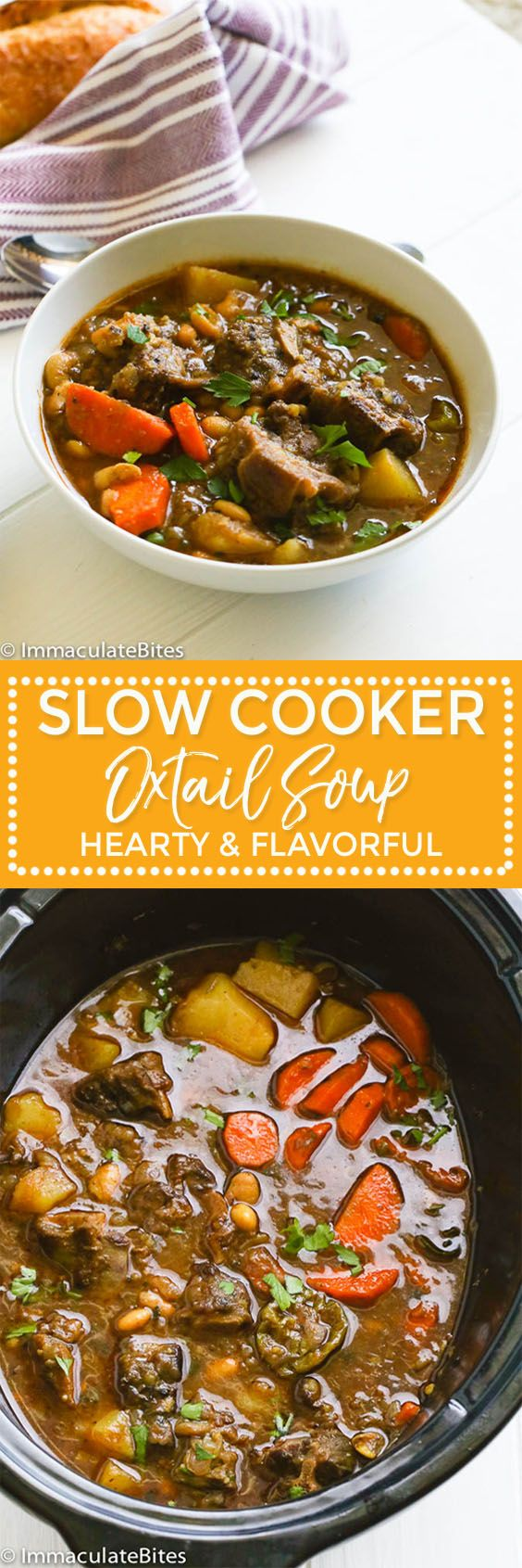 Slow Cooker Oxtail Soup -  a hearty stew with rich broth and succulent tender meat that's comforting and perfect for cold and even hot season.