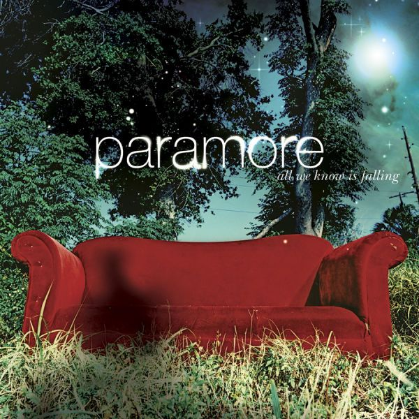 Paramore, All We Know Is Falling   36 Pop Punk Albums You Need To Hear Before You F----ing Die