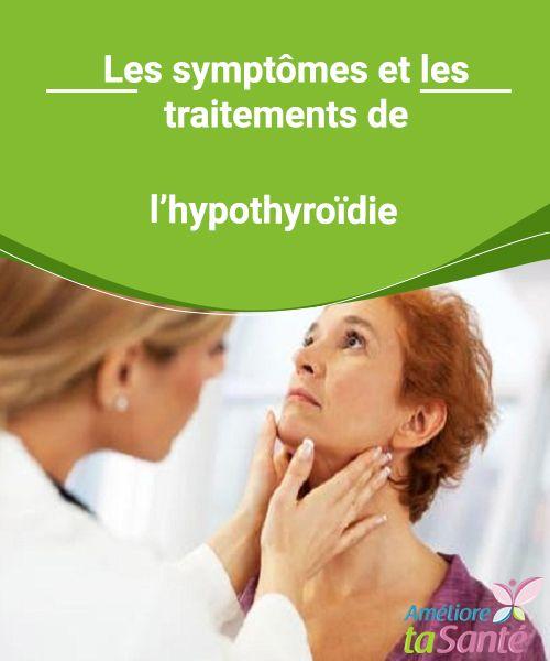 Les symptômes et les traitements de l'hypothyroïdie   L'hypothyroïdie est une maladie très fréquente chez les femmes. Venez découvrir les symptômes et les possibles traitements de l'hypothyroïdie !