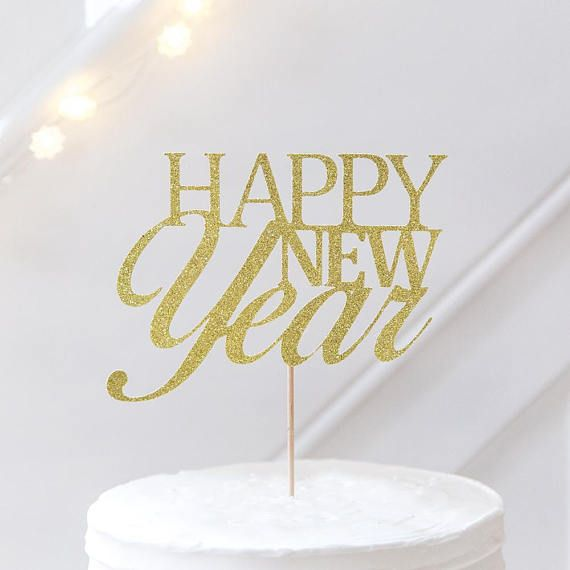 HAPPY NEW YEAR Cake Topper New Years Eve Cake Topper. This HAPPY NEW YEAR Party Cake Topper is a stylish way to celebrate the new year of celebration making your new years eve party a unique celebration with friends and loves ones. Created by Inspired by Alma. #inspiredbyalma