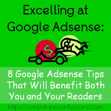 Excelling with Google Adsense - Cornerstone Confessions