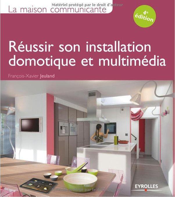 Livre pour le câblage réseau en domotique et multimedia