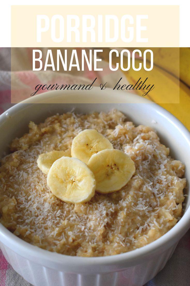 Ma recette saine et rapide de porridge à la banane gourmand !! #healthyrecipe