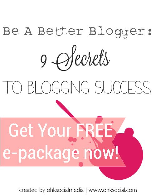 Be A Blogger: 10 Things Blogs Should Definitely Have - ohksocialmedia