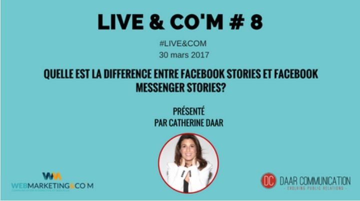 [Facebook Live] Live & Co'm # 8 Comprendre la différence entre Facebook Messenger Stories et Facebook Stories https://www.webmarketing-com.com/2017/04/03/58179-facebook-live-live-com-8-comprendre-difference-entre-facebook-messenger-stories-facebook-stories