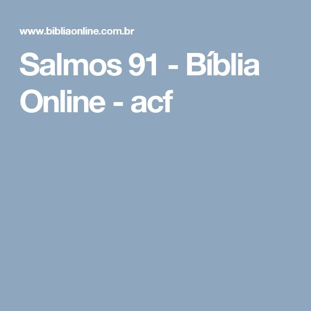 Salmos 91 - Bíblia Online - acf