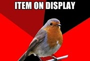 Retail Robin. Best meme to get me through my work day.