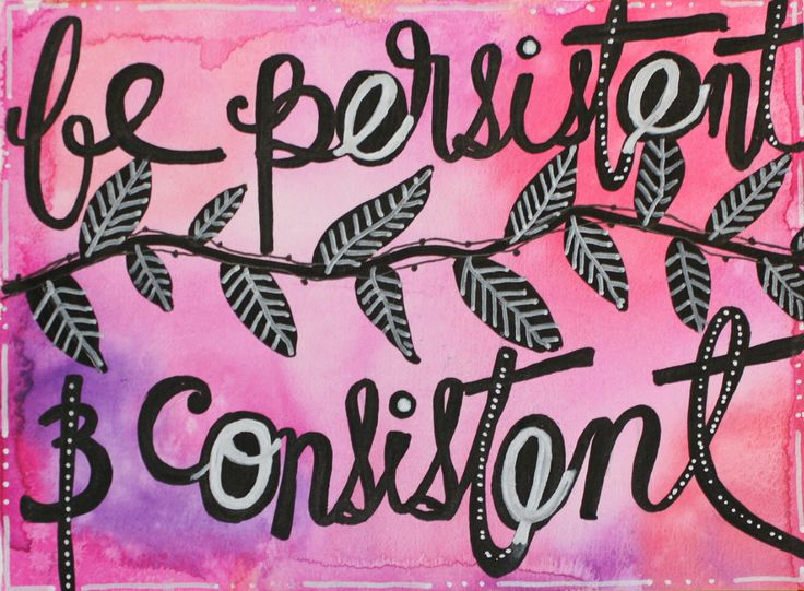 Motivation Monday Art Exercise Be Persistent
