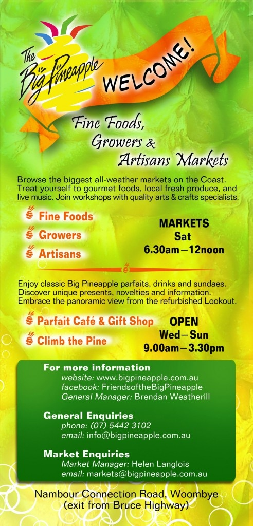 The Big Pineapple Markets on a Saturday morning. ALL LOCAL! Yes.