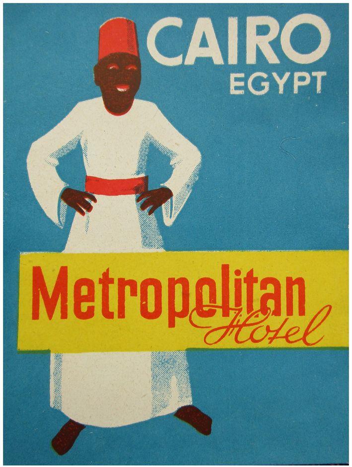 """Etiqueta  d'hotel- """"Metropolitan Hotel"""". El Caire"""