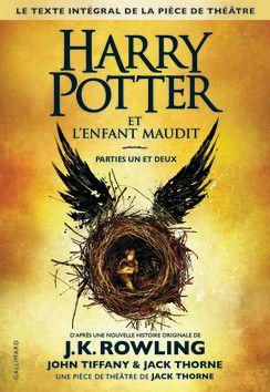 Harry Potter et l'Enfant Maudit - Romans Ado - Grand format littérature - Livres pour enfants - Gallimard Jeunesse