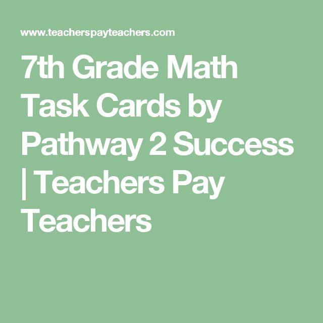 7th Grade Math Task Cards by Pathway 2 Success   Teachers Pay Teachers