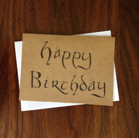 Hand Lettered Happy Birthday Card - Lord of the Rings, The Hobbit, J. R. R. Tolkien script