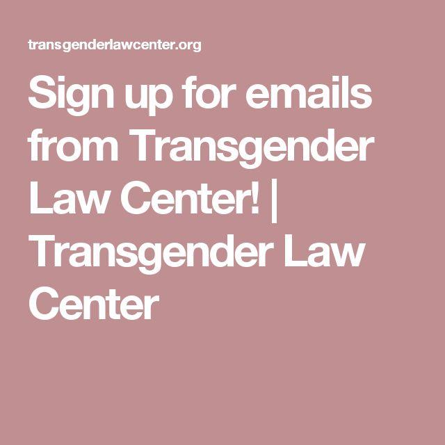 Sign up for emails from Transgender Law Center! | Transgender Law Center