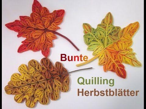 Bridgit's Quilling Herbstblätter / Autumn Leaves (Tutorial ...