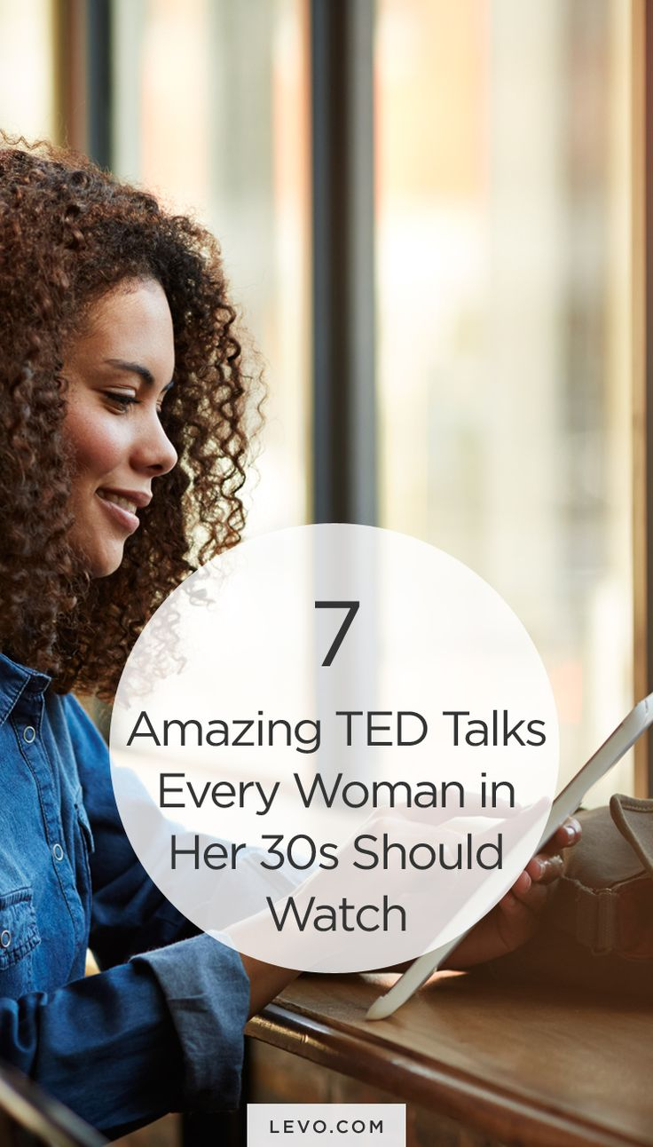 Clear your schedule! These are the BEST #TEDTalks for women. - levo.com