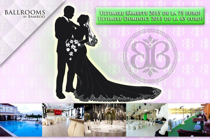 Nunta pe care o visezi este mai aproape de a deveni realitate! Super oferte pentru ultimele weekenduri din 2015 cu tarife începând de la 65 euro/ meniu! www.ballroomsbybamboo.ro