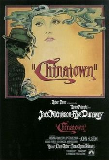 Chinatown: Movie Posters, Classic Movie, Chinatown1974, Best Movie, Chinatown 1974, Film Posters, Favorite Movie, Film Noir, Romans Polanski