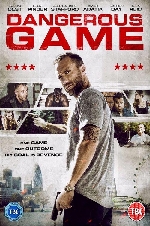 Watch Dangerous Game (2017) Full Movie Online Free