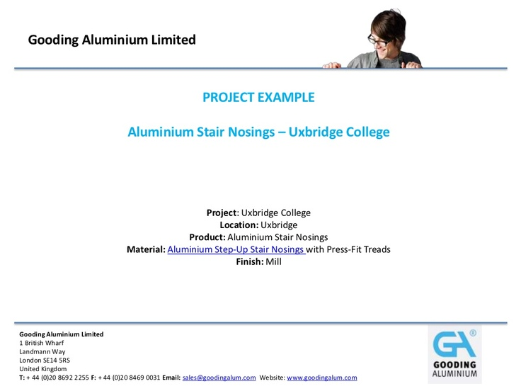 Aluminium Stair Nosings – Uxbridge College - http://www.slideshare.net/DavidGooding/aluminium-stair-nosings-uxbridge-college