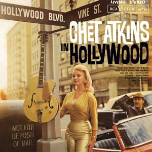 Chet Atkins In Hollywood Lp Cover ⊙ Long Playing