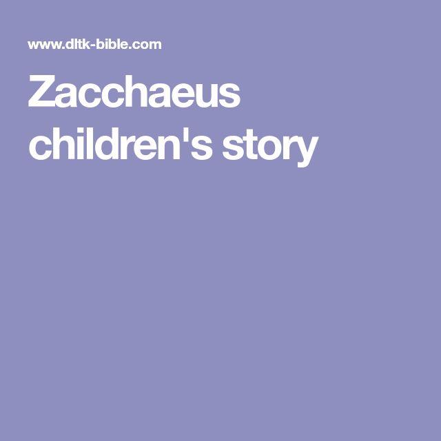 Zacchaeus children's story