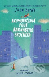 Kromobyčejná pouť Barnabyho Brocketa - John Boyne
