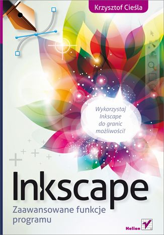 """""""Inkscape. Zaawansowane funkcje programu""""  #helion #ksiazka #inkscape #grafika"""