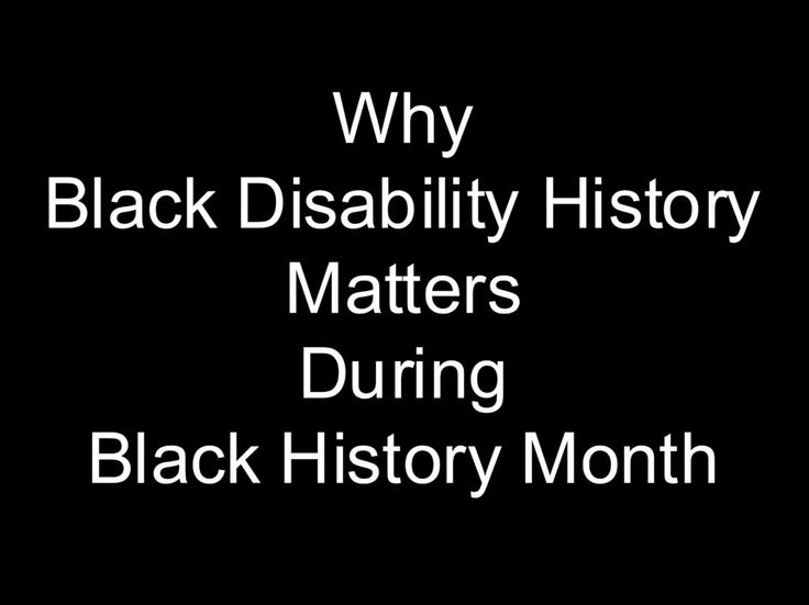 Why Black Disability History Matters