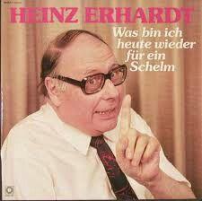 unvergesslich  Heinz Erhardt