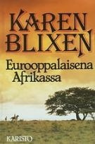 Eurooppalaisena Afrikassa, Karen Blixen