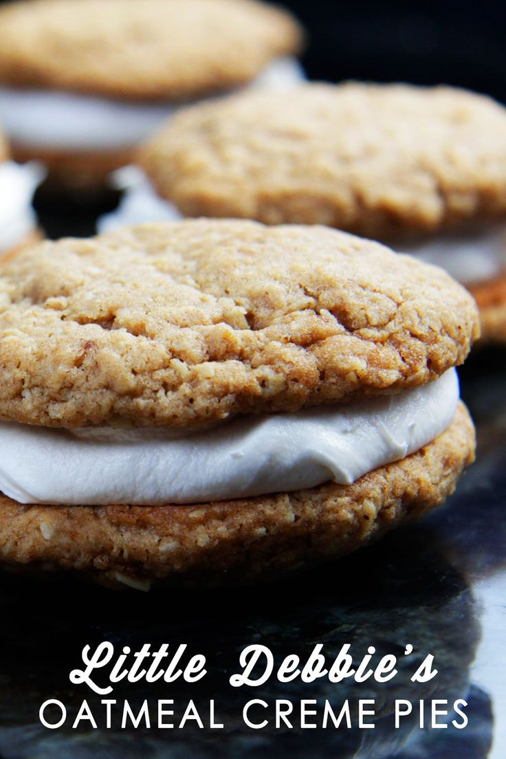 BETTER THAN ORIGINAL Little Debbie's Oatmeal Creme Pies -Carlsbad Cravings Two large, soft, delicate, chewy, buttery, molasses oatmeal cookies sandwiching vanilla creme frosting filing. I can't believe how good these are!!!