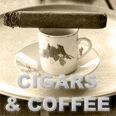 Cigars and Coffee