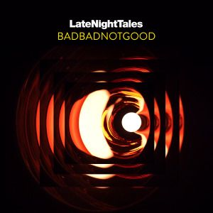 Late Night Tales: BadBadNotGood (2017) [24bit Hi-Res]  Format : FLAC (tracks)  Quality : Hi-Res 24bit stereo  Source : Digital download  Artist : Various  Title : BADBADNOTGOOD  Genre : Hip Hop, Soul, Funk, Downtempo, Jazz  Release Date : 2017  Scans : not included   Size .zip : 1.49 gb