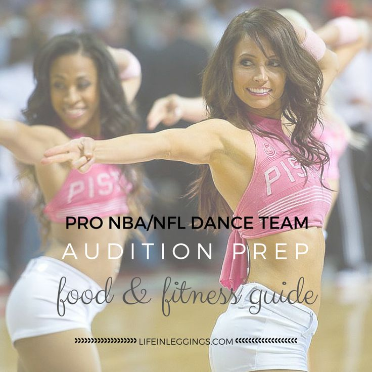 So... you want to dance for pro sports? Show up to your NBA/NFL dancer audition feeling prepared with these food and fitness prep tips!