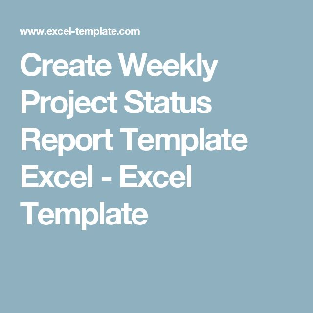 Create Weekly Project Status Report Template Excel - Excel Template