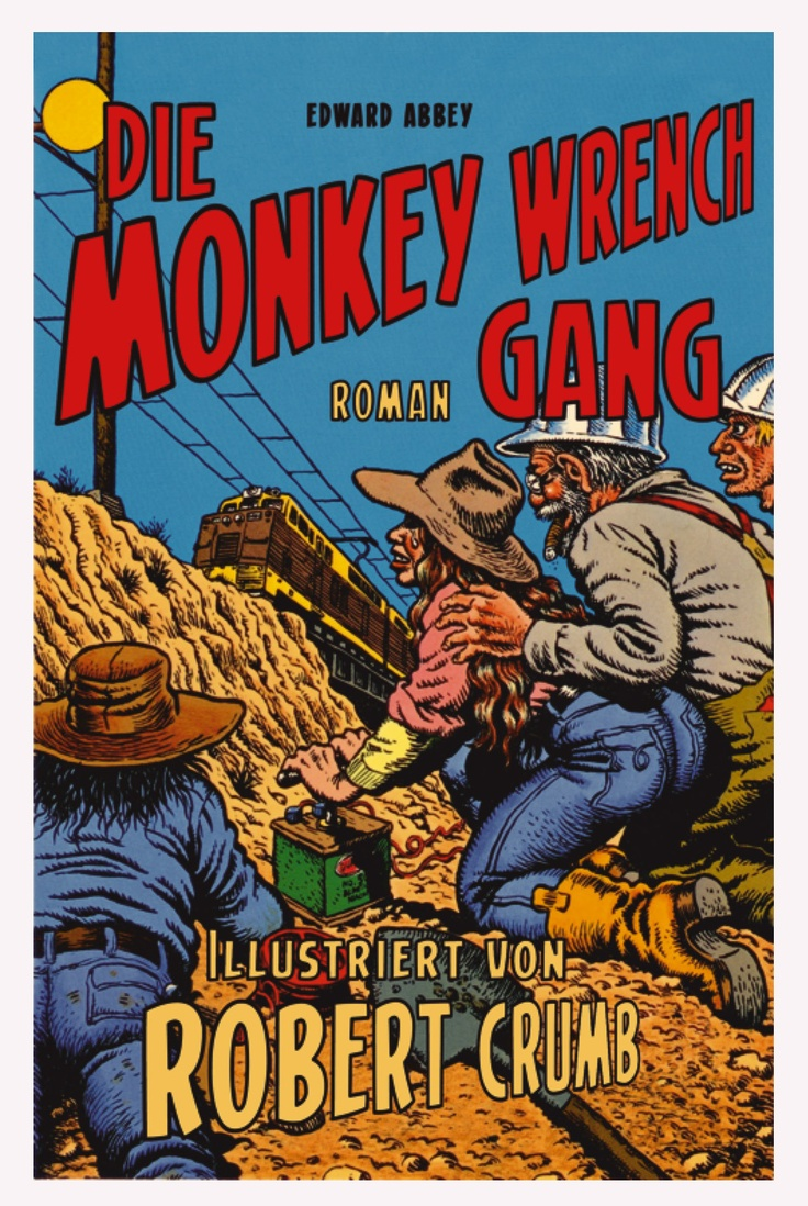 The characters in The Monkey Wrench Gang Essay