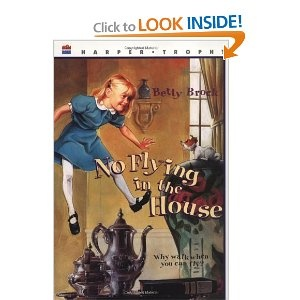 No Flying in the House by Betty Brock.  I spent years looking for a copy of this.  It very recently went back into print and I'm delighted.: Shorts Blondes Hairs, House Harper, Childhood Book, Betty Brock, Wallace Tripp, Harper Trophy, Kids Book, Trophy Book, Children Book