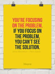 patch adams focus on the solution not the problem quote - Google Search
