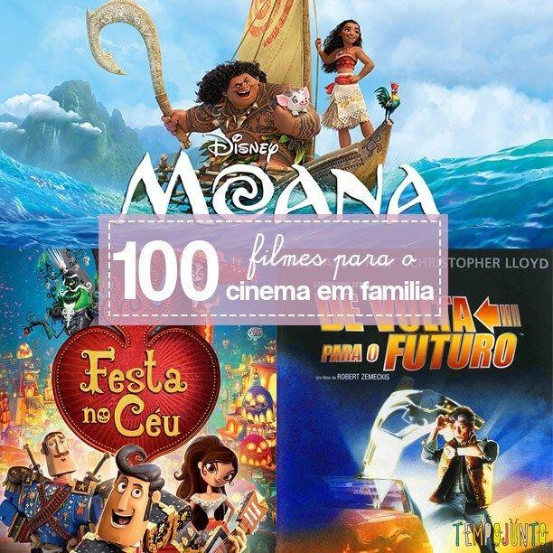 100 Filmes Que Voce Vai Curtir Em Casa Com Os Filhos Filmes Para