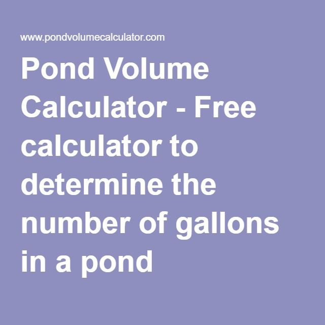 17 best images about yard fish pond on pinterest for How many gallons in a fish tank calculator