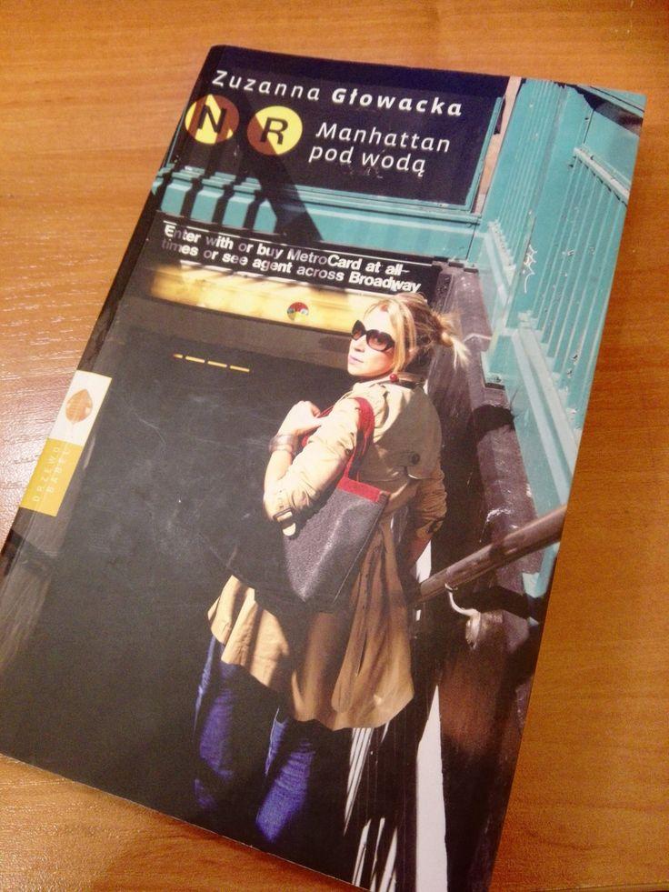 Manhattan pod wodą Zuzanny Głowackiej - recenzja Krzysztof Sadowski